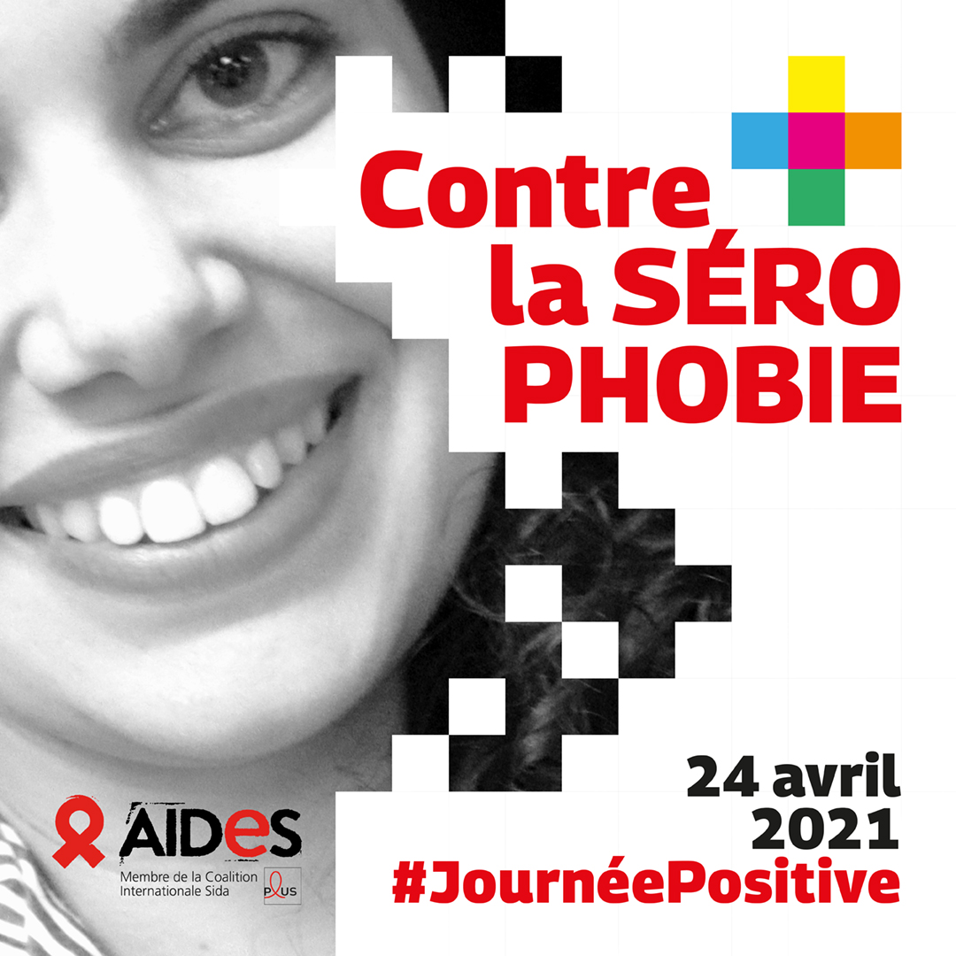 #JournéePositive - lutte contre la sérophobie - AIDES