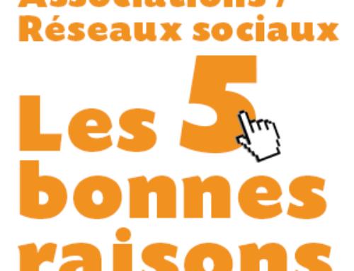 ASSOCIATIONS : 5 BONNES RAISONS D'UTILISER LES RÉSEAUX SOCIAUX